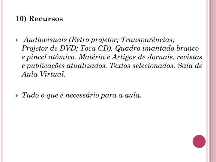 10) Recursos