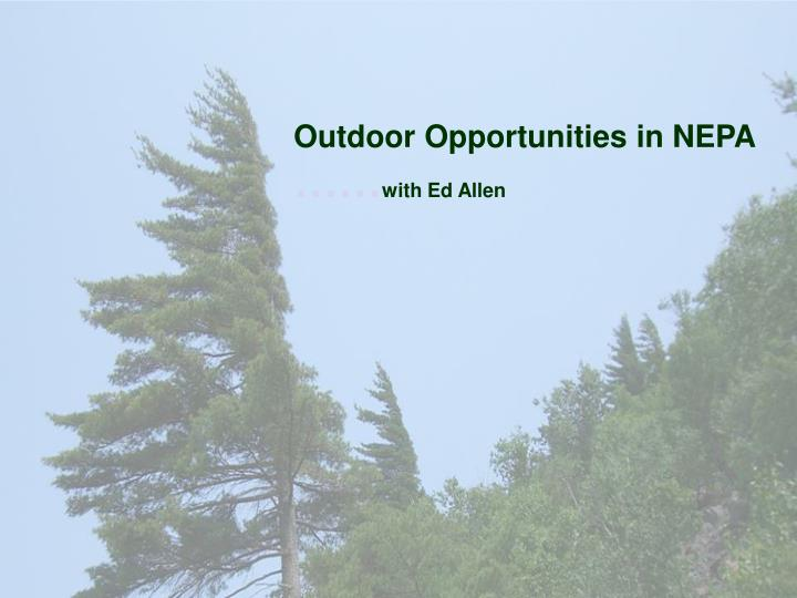 Outdoor Opportunities in NEPA