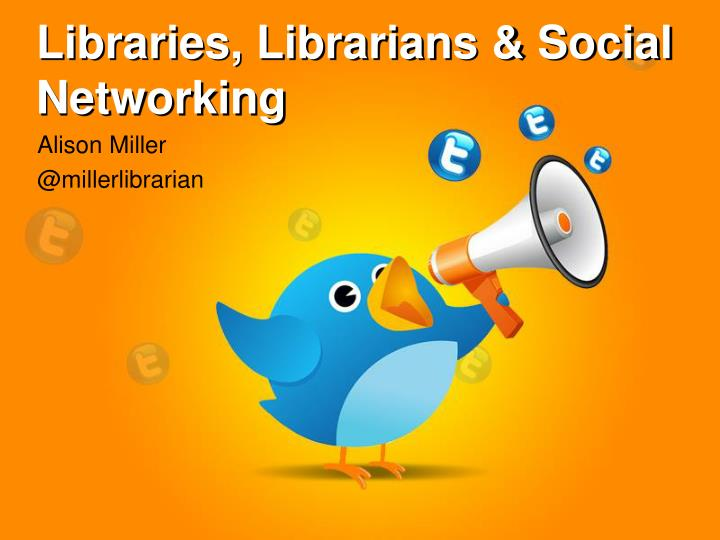 libraries librarians social networking n.