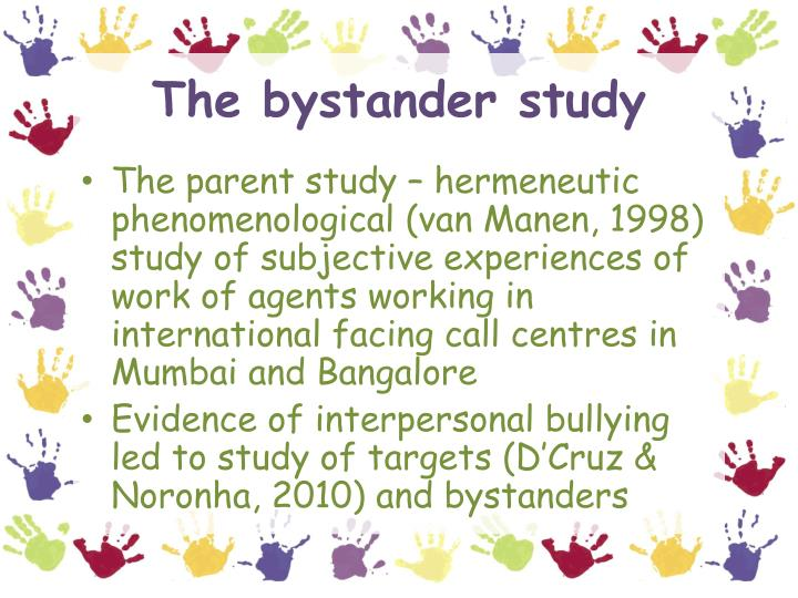 The bystander study