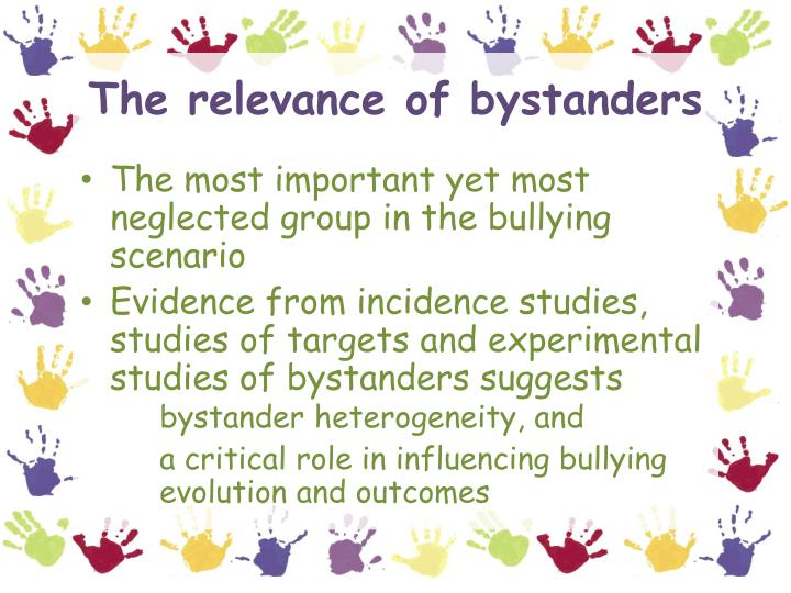 The relevance of bystanders