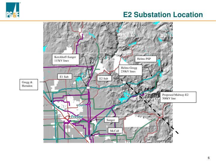 E2 Substation Location