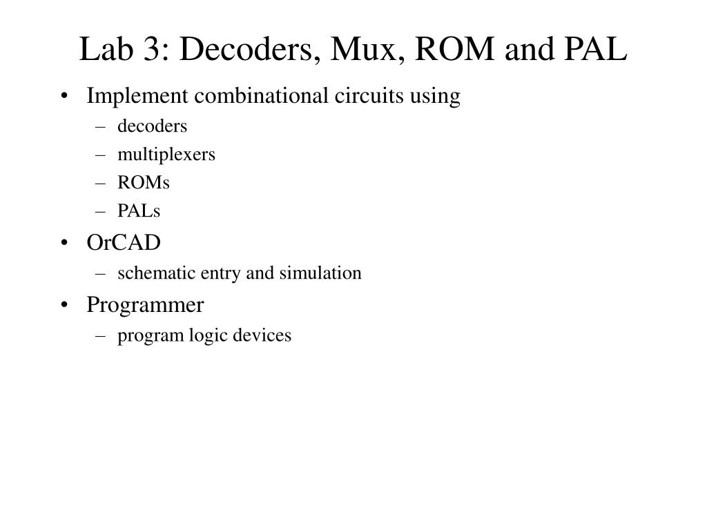 Ppt Lab 3 Decoders Mux Rom And Pal Powerpoint Presentation Id Logic Diagram N