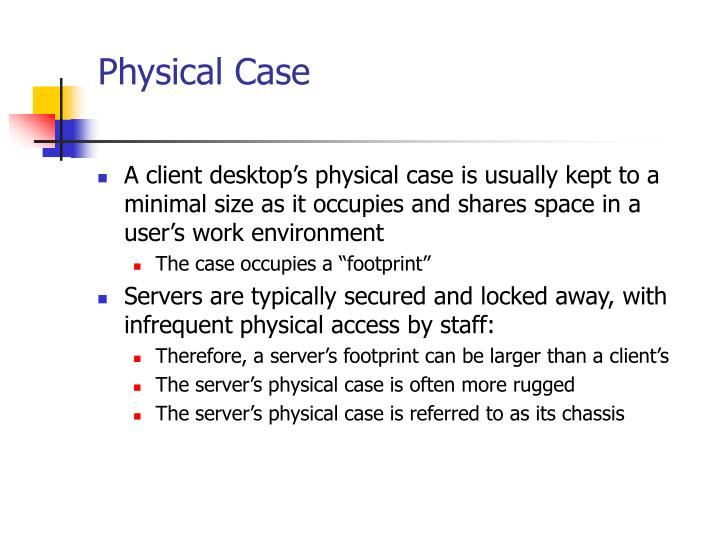 Physical Case