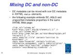 mixing dc and non dc