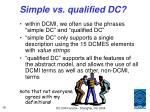 simple vs qualified dc