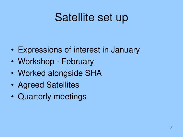 Satellite set up