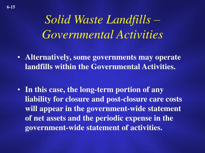 Solid Waste Landfills – Governmental Activities