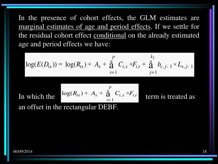 In the presence of cohort effects, the GLM estimates are
