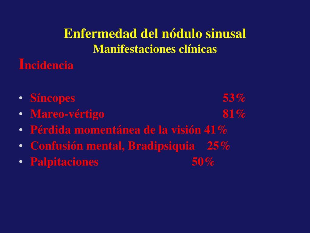 PPT - Enfermedad del Nodulo Sinusal Bradiarritmias..