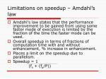 limitations on speedup amdahl s law