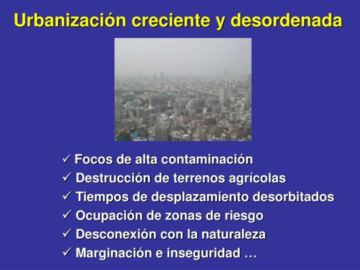 Urbanización creciente y