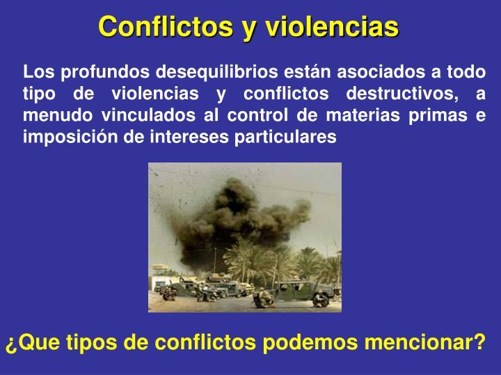Conflictos y violencias