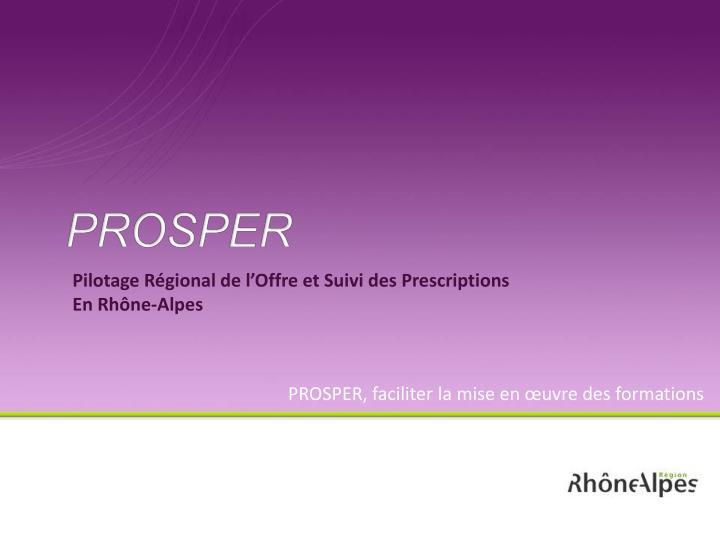 Pilotage Régional de l'Offre et Suivi des Prescriptions