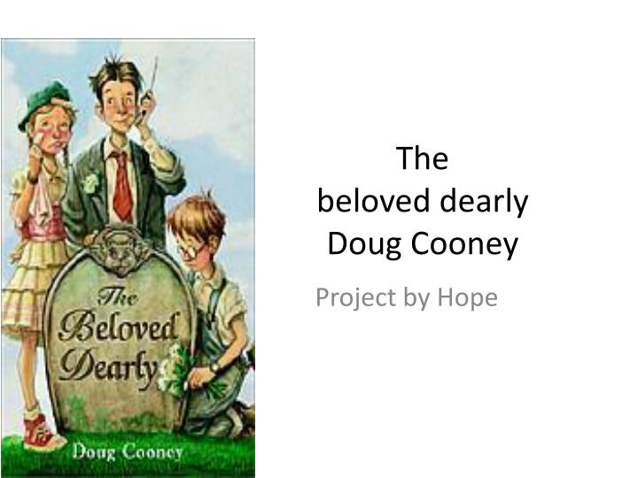the beloved dearly doug cooney n.