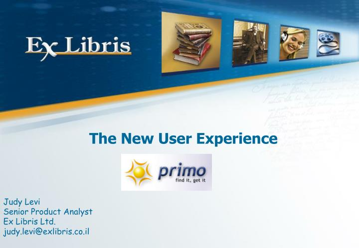 the new user experience n.