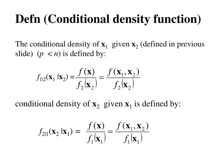 Defn (Conditional density function)