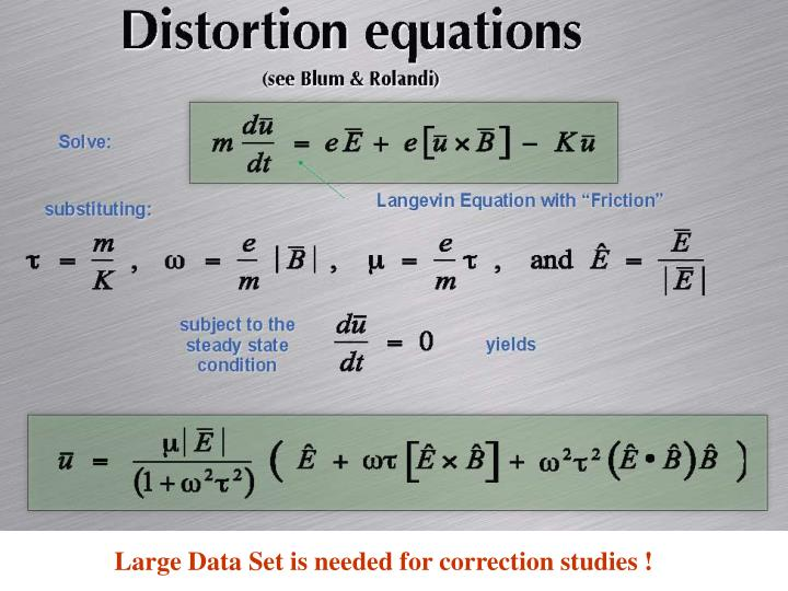 Large Data Set is needed for correction studies !