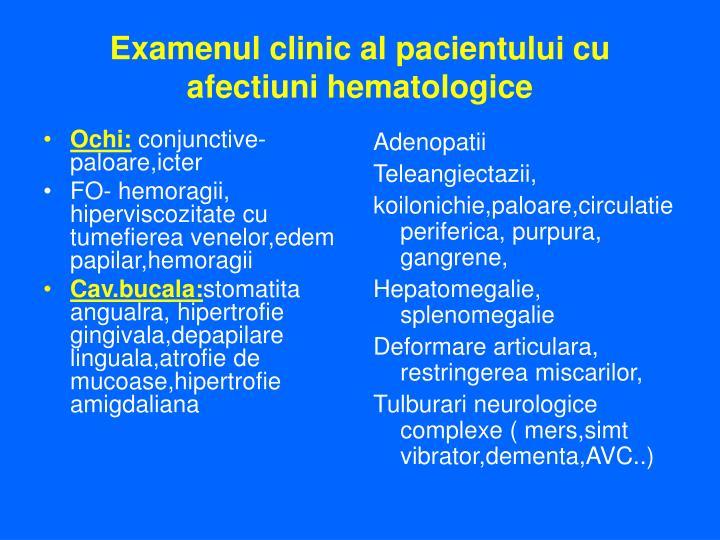 Examenul clinic al pacientului cu afectiuni hematologice