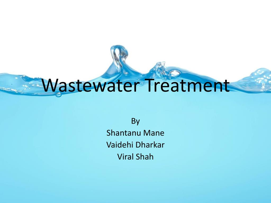 PPT - Wastewater Treatment PowerPoint Presentation - ID:4016673