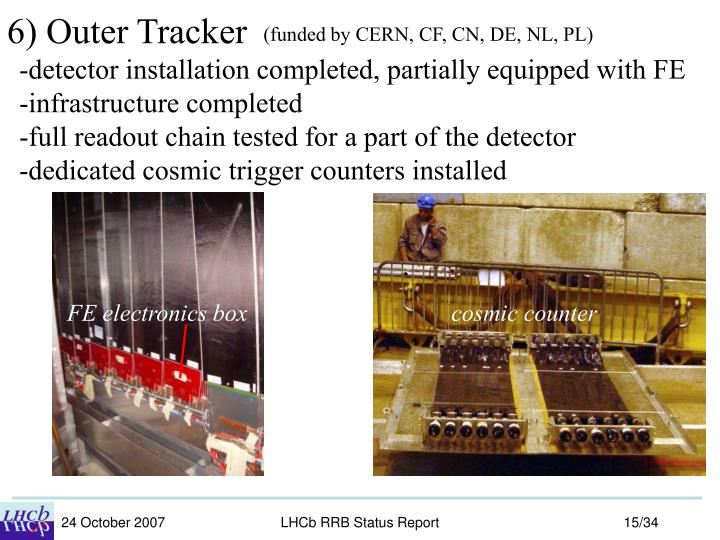 6) Outer Tracker