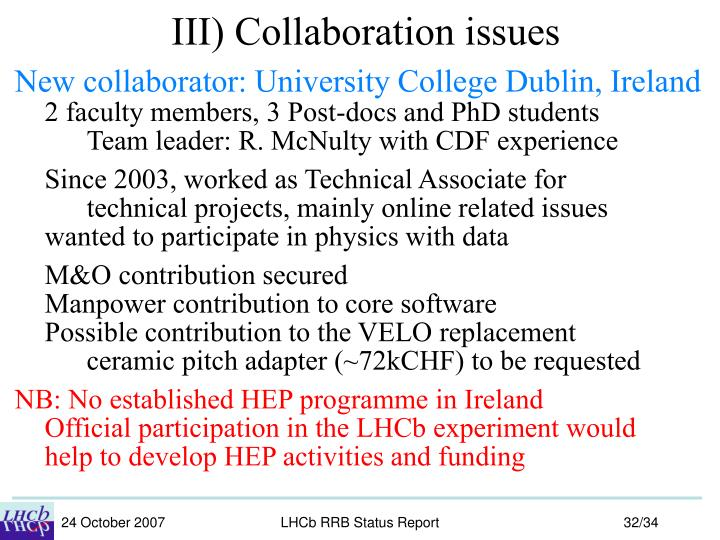 III) Collaboration issues