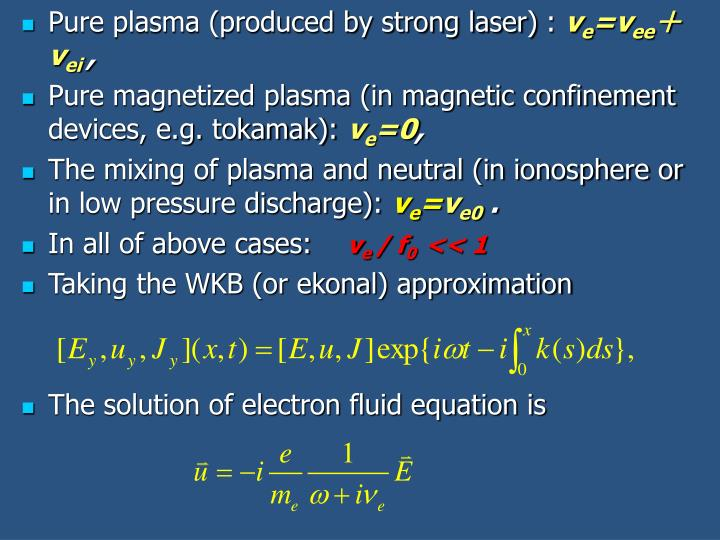 Pure plasma (produced by strong laser)