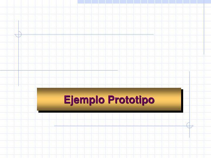 Ejemplo Prototipo