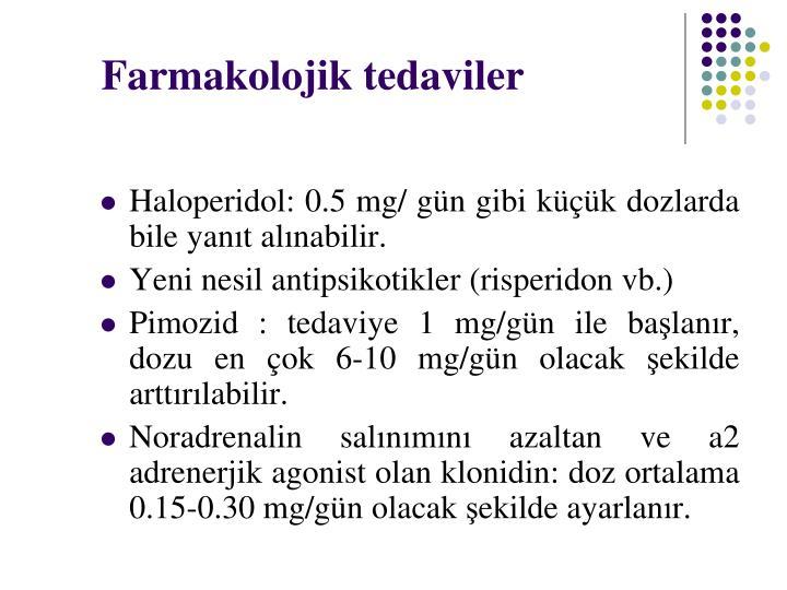 Farmakolojik tedaviler