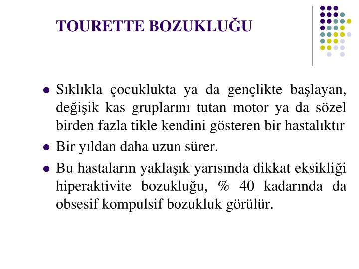 TOURETTE BOZUKLU