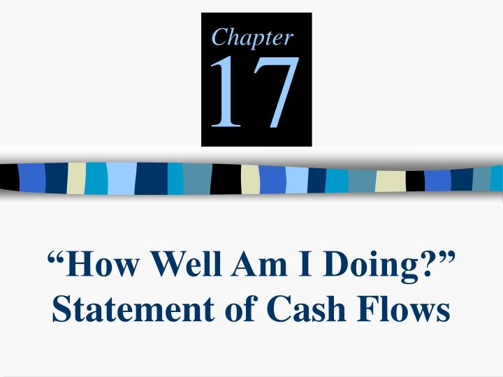how well am i doing statement of cash flows n.