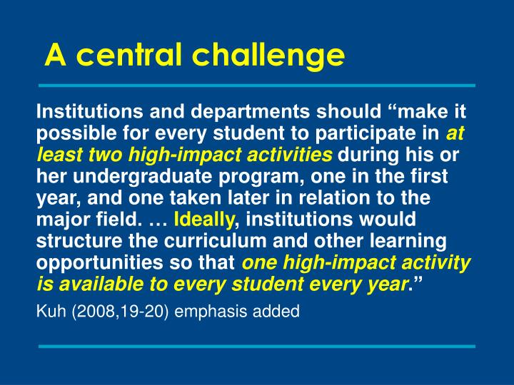 A central challenge