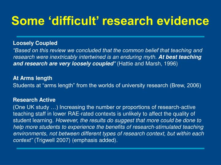 Some 'difficult' research evidence