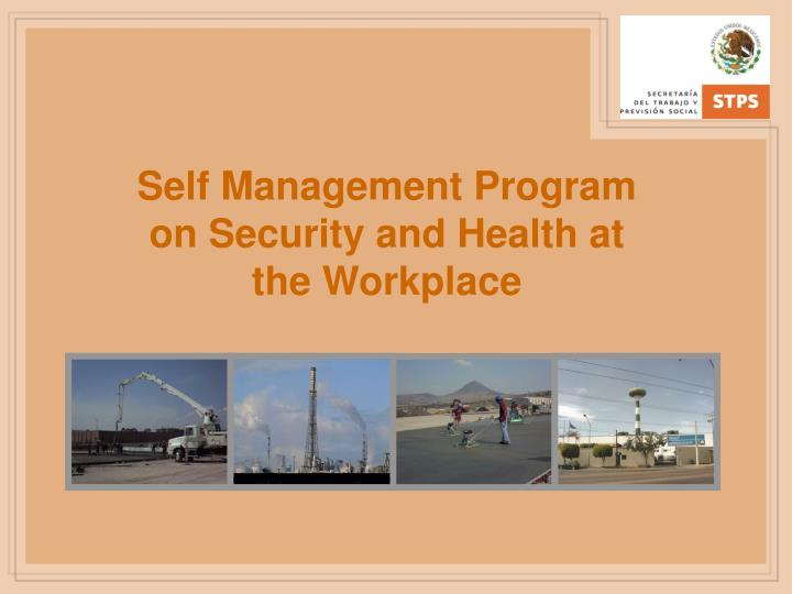 Self Management Program on Security and Health at the Workplace