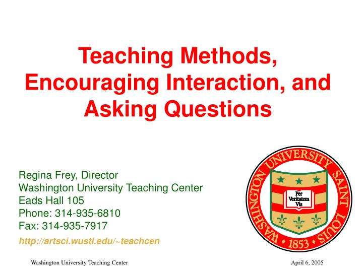 teaching methods encouraging interaction and asking questions n.
