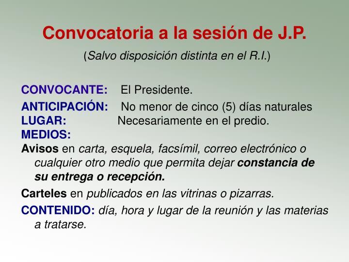 Convocatoria a la sesión de J.P.