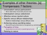 examples of other theories a trompenaars 7 factors