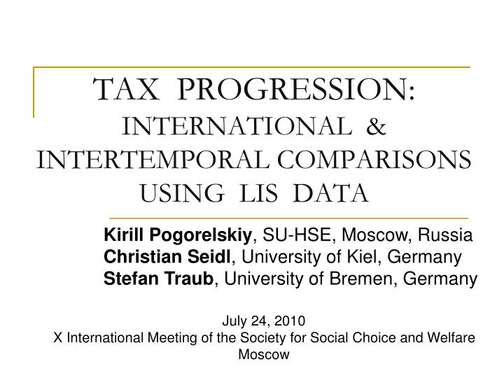 tax progression international intertemporal comparisons using lis data n.