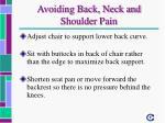 avoiding back neck and shoulder pain