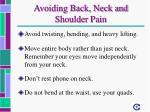 avoiding back neck and shoulder pain2