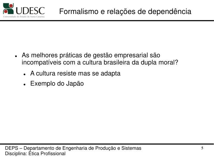 Formalismo e relações de dependência