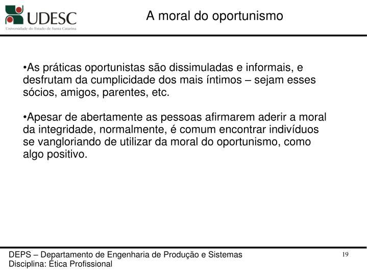 A moral do oportunismo