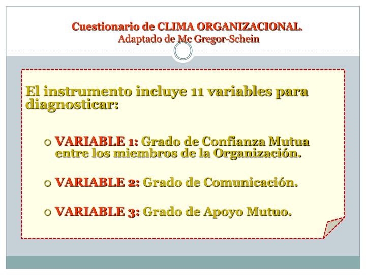 El instrumento incluye 11 variables para diagnosticar: