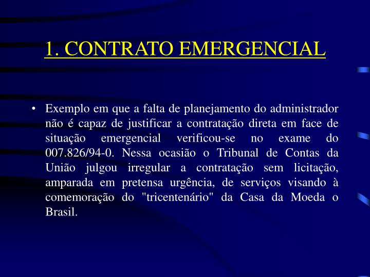 1. CONTRATO EMERGENCIAL