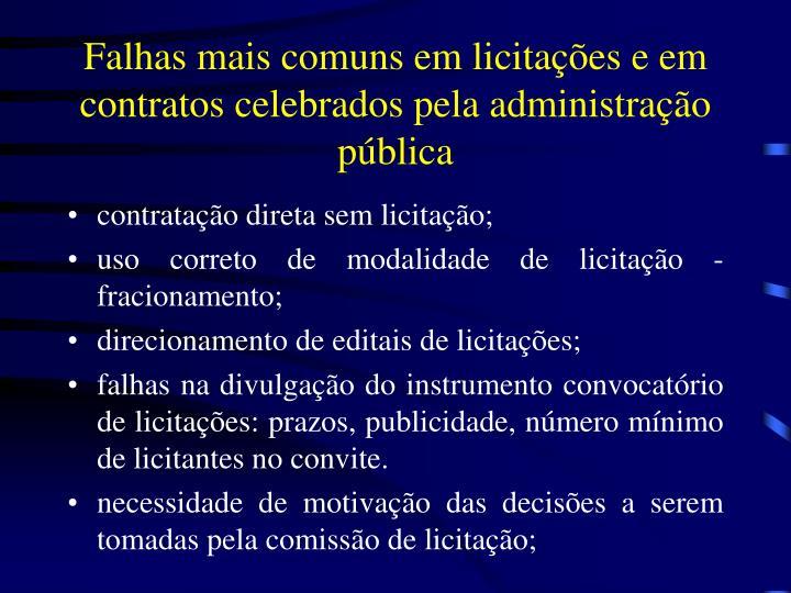 Falhas mais comuns em licita es e em contratos celebrados pela administra o p blica