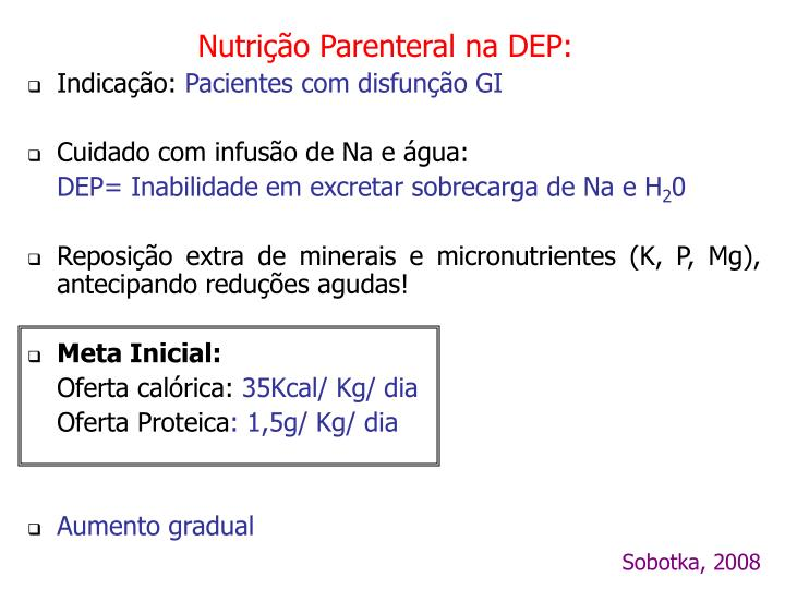 Nutrição Parenteral na DEP: