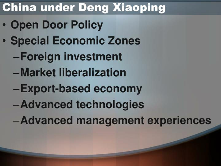 chinese economy under deng xiaoping When deng xiaoping became pre-eminent leader of china in  domestic  political and economic development, and relations with other.