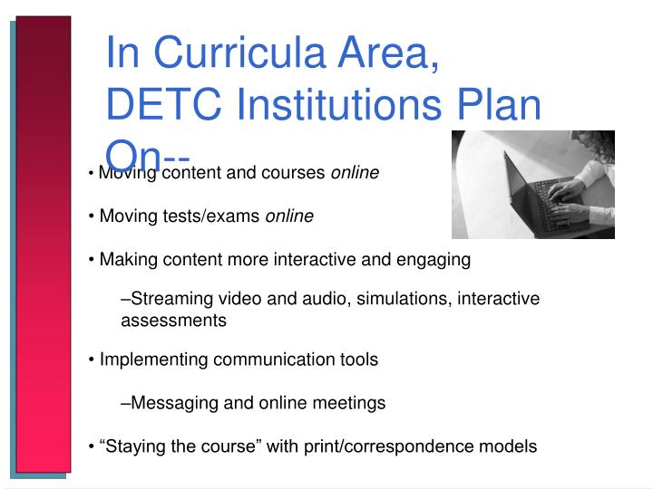 In Curricula Area, DETC Institutions Plan On--