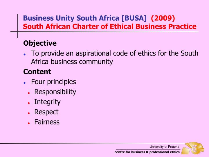 business ethics and south africa The founding president of the business ethics network of africa dr and either the first or second king report on corporate governance for south africa.