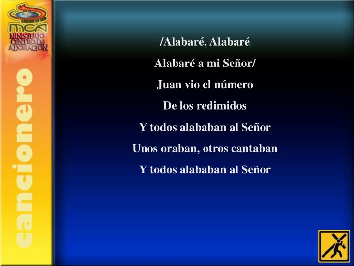/Alabaré, Alabaré